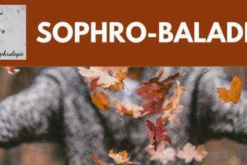 Sophro-balade les 17/10/20 et 18/10/20