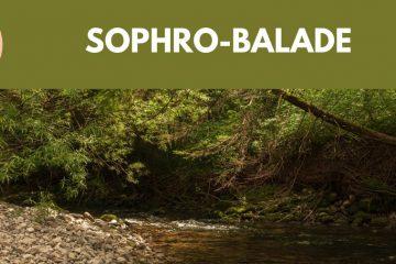 sophro-balade le 10/07/2021